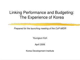 Linking Performance and Budgeting: The Experience of Korea