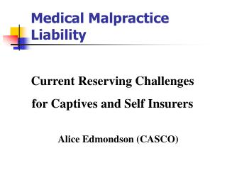 Medical Malpractice Liability