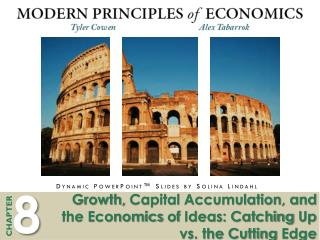 Growth,  Capital Accumulation, and the Economics  of  Ideas: Catching  Up vs.  the Cutting  Edge