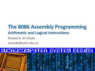 The 8086 Assembly Programming Arithmetic and Logical Instructions