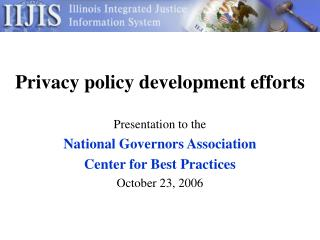 Privacy policy development efforts