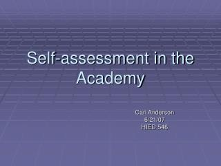 Self-assessment in the Academy
