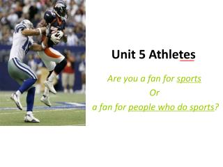 Unit 5 Athletes