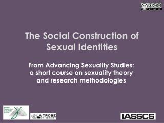 The Social Construction of Sexual Identities