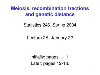 Meiosis, recombination fractions  and genetic distance