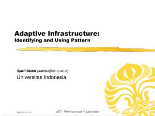 Adaptive Infrastructure: Identifying and Using Pattern