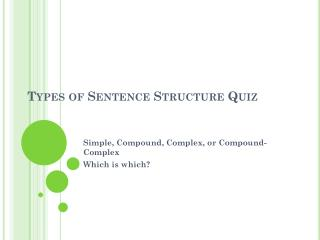 Types of Sentence Structure Quiz
