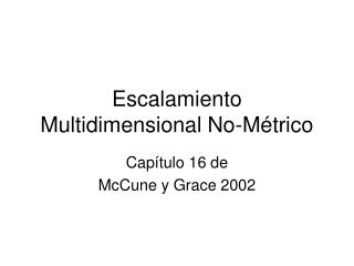 Escalamiento Multidimensional No-Métrico