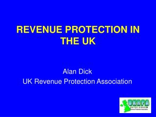 REVENUE PROTECTION IN THE UK