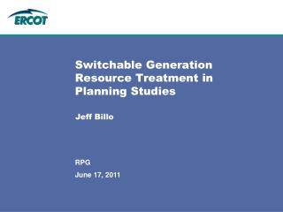 Switchable Generation Resource Treatment in Planning Studies
