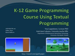 K-12 Game Programming Course Using Textual Programming