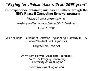 """Paying for clinical trials with an SBIR grant"""