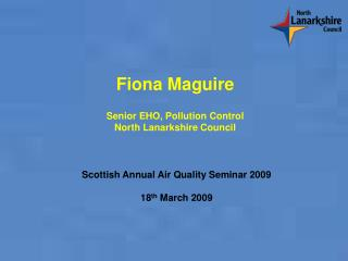 Scottish Annual Air Quality Seminar 2009 18 th  March 2009