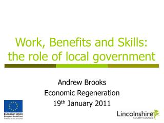 Work, Benefits and Skills: the role of local government