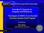 The Impact of HSPD-12 on the DoD Common Access Card Program