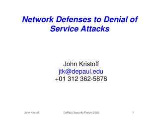 Network Defenses to Denial of Service Attacks