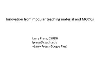 Innovation from modular teaching material and MOOCs