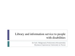 Library  and  information  service to  people with disabilities