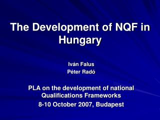 The Development of NQF in Hungary