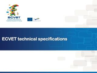 ECVET technical specifications