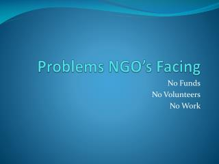 Problems NGO's Facing