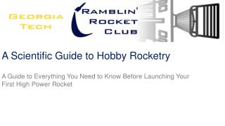A Scientific Guide to Hobby Rocketry