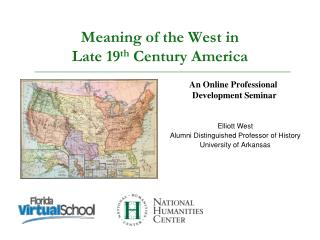 Meaning of the West in Late 19 th  Century America