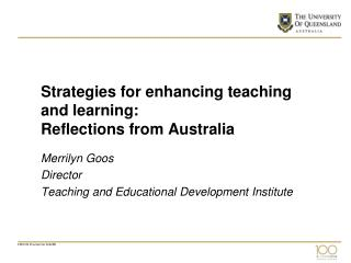 Strategies for enhancing teaching and learning: Reflections from Australia