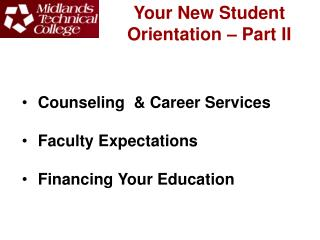 Your New Student Orientation – Part II