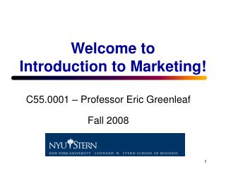 Welcome to  Introduction to Marketing!