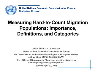 Measuring Hard-to-Count Migration Populations: Importance, Definitions, and Categories