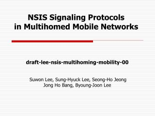 NSIS Signaling Protocols  in Multihomed Mobile Networks