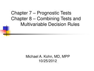 Michael A. Kohn, MD, MPP 10/25/2012