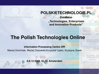 Information Processing Centre OPI
