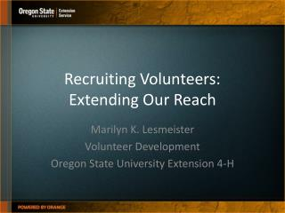 Recruiting Volunteers:  Extending Our Reach