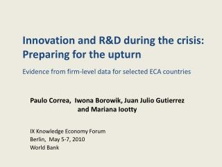 Innovation and R&D during the crisis: Preparing for the upturn