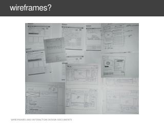 wireframes?