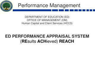 Performance Management   DEPARTMENT OF EDUCATION (ED) OFFICE OF MANAGEMENT (OM)
