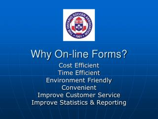 Why On-line Forms?