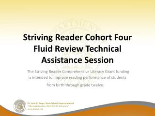 Striving  Reader Cohort Four Fluid Review Technical Assistance Session
