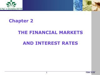 The Financial Markets  and Interest Rates