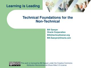 Technical Foundations for the                Non-Technical