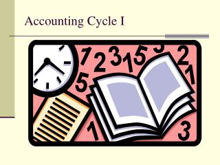 Accounting Cycle I