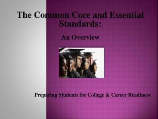 Preparing Students for College & Career Readiness