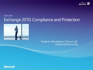 Exchange 2010: Compliance and Protection