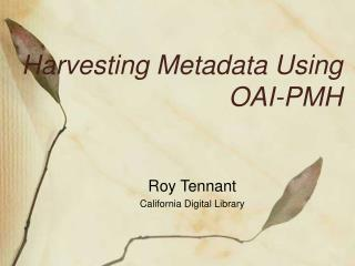 Harvesting Metadata Using OAI-PMH