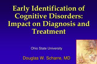 Early Identification of Cognitive Disorders: Impact on Diagnosis and Treatment