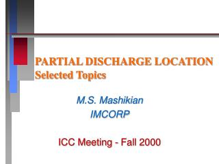 PARTIAL DISCHARGE LOCATION Selected Topics