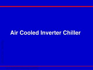 Air Cooled Inverter Chiller