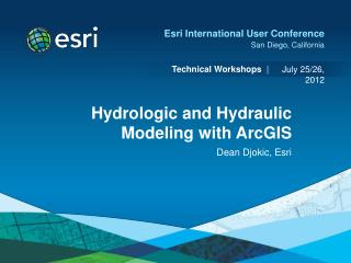 Hydrologic and Hydraulic Modeling with ArcGIS